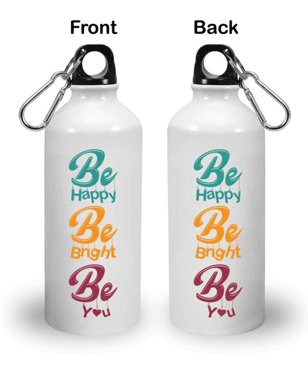 Be Bright Be Happy Be You Front - Back
