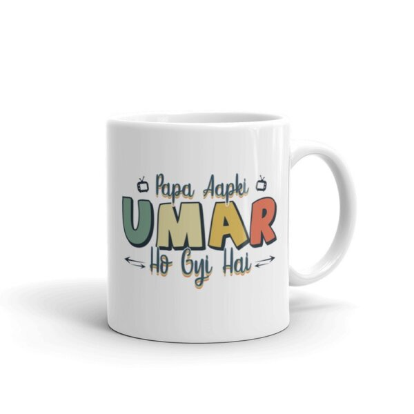 Umar ho gai hai Mug Handle-on-Right
