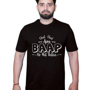 Chal chal apne baap ko mat bata Tshirt Black Front1