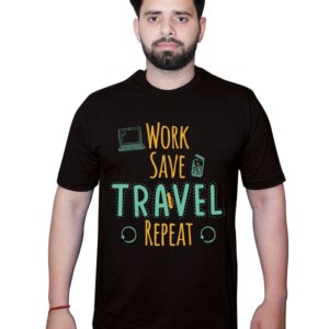Work Save Travel Repeat Tshirt Black Front